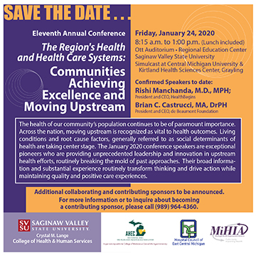 Save the Date--The Region's Health and Health Care Systems: Communities Achieving Excellence and Moving Upstream